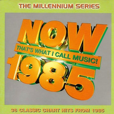 Now That's What I Call Music! 1985: The Millennium Series mp3 Compilation by Various Artists