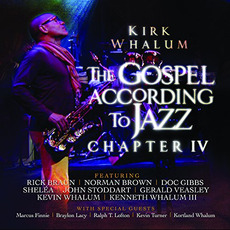 The Gospel According to Jazz: Chapter IV mp3 Live by Kirk Whalum