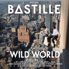 Wild World (Deluxe Edition) mp3 Album by Bastille