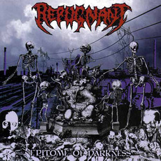 Epitome of Darkness mp3 Album by Repugnant