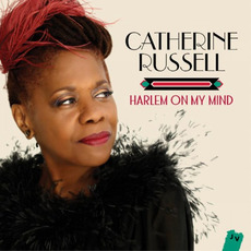 Harlem On My Mind mp3 Album by Catherine Russell