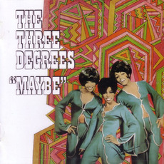 Maybe (Remastered) mp3 Album by The Three Degrees