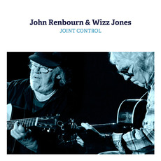 Joint Control mp3 Album by John Renbourn & Wizz Jones