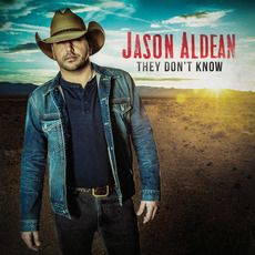 They Don't Know mp3 Album by Jason Aldean