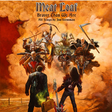 Braver Than We Are (Deluxe Edition) mp3 Album by Meat Loaf