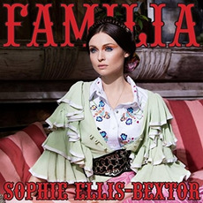 Familia mp3 Album by Sophie Ellis-Bextor