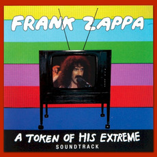 A Token of His Extreme mp3 Soundtrack by Frank Zappa