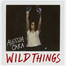 Wild Things by Alessia Cara