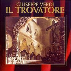 The Great Operas: Il Trovatore mp3 Artist Compilation by Giuseppe Verdi