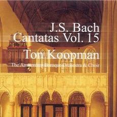 J.S. Bach: Complete Cantatas, Vol.15 mp3 Artist Compilation by Johann Sebastian Bach