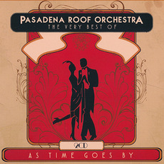 As Times Goes By: The Very Best of the Pasedena Roof Orchestra mp3 Artist Compilation by Pasadena Roof Orchestra