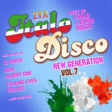 ZYX Italo Disco: New Generation, Vol. 7 mp3 Compilation by Various Artists