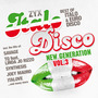 ZYX Italo Disco: New Generation, Vol. 3