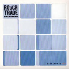 Rough Trade Shops: Electronic 01 mp3 Compilation by Various Artists