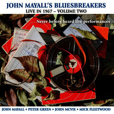 Live in 1967 - Volume Two mp3 Live by John Mayall & The Bluesbreakers