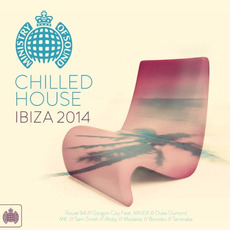 Ministry of Sound: Chilled House Ibiza 2014 by Various Artists