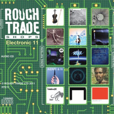 Rough Trade Shops: Electronic 11 mp3 Compilation by Various Artists