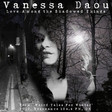 Love Among the Shadowed Things mp3 Album by Vanessa Daou