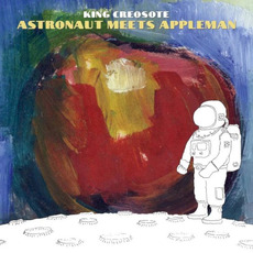 Astronaut Meets Appleman mp3 Album by King Creosote