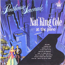 Penthouse Serenade (Remastered) mp3 Album by Nat King Cole