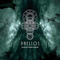 Human Stasis Habitat mp3 Album by Phelios