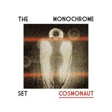 Cosmonaut mp3 Album by The Monochrome Set