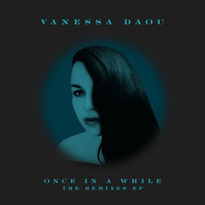 Once in a While (The Remixes) by Vanessa Daou