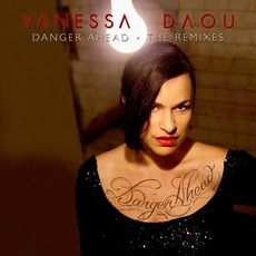 Danger Ahead (The Remixes) mp3 Remix by Vanessa Daou