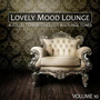 Lovely Mood Lounge, Vol. 10