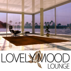 Lovely Mood Lounge mp3 Compilation by Various Artists