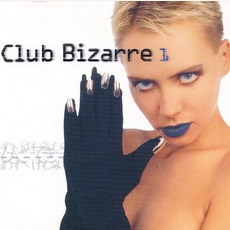 Club Bizarre 1 mp3 Compilation by Various Artists
