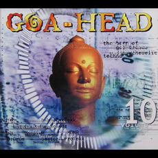 Goa-Head, Volume 10 mp3 Compilation by Various Artists