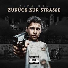 Zurück zur Strasse (Premium Edition) mp3 Album by Alpa Gun