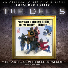 They Said It Couldn't Be Done, but We Did It! (Expanded Edition) mp3 Album by The Dells