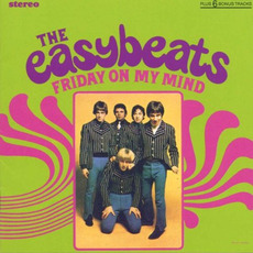 Friday on My Mind (Re-Issue) mp3 Album by The Easybeats