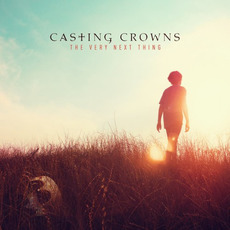 The Very Next Thing mp3 Album by Casting Crowns