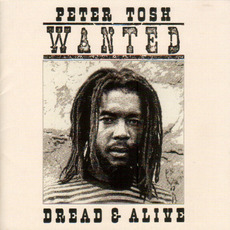 Wanted Dread & Alive (Remastered) mp3 Album by Peter Tosh
