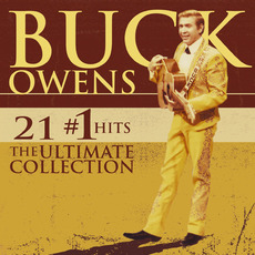 21 #1 Hits: The Ultimate Collection mp3 Artist Compilation by Buck Owens