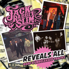 Reveals All: Rare & Unreleased Tracks mp3 Artist Compilation by Jack Rabbit Slim