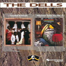 I Touched a Dream / Whatever Turns You On mp3 Artist Compilation by The Dells