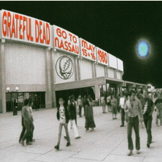Go to Nassau - May 15 & 16 1980 (Re-Issue) mp3 Live by Grateful Dead
