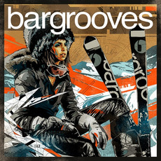 Bargrooves: Apres Ski 2.0 by Various Artists