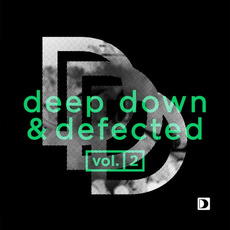 Deep Down & Defected, Vol.2 by Various Artists
