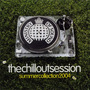 Ministry of Sound: The Chillout Session: Summer Collection 2004