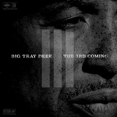 The 3rd Coming mp3 Album by Big Tray Deee
