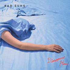 Disappear Here mp3 Album by Bad Suns