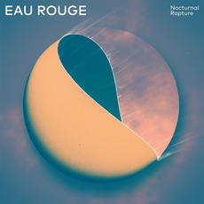 Nocturnal Rapture mp3 Album by Eau Rouge