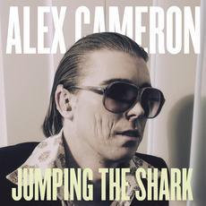 Jumping the Shark mp3 Album by Alex Cameron