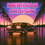 Meridian cruisin'