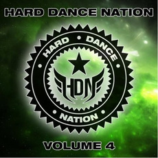 Hard Dance Nation, Volume 4 by Various Artists
